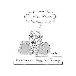 Kissinger Misses Nixon - Cartoon by Kim Warp