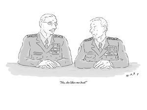 """No, she likes me best!"" - New Yorker Cartoon by Kim Warp"