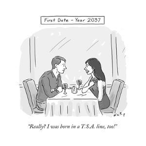 """""""Really? I was born in a T.S.A. line, too!"""" - Cartoon by Kim Warp"""