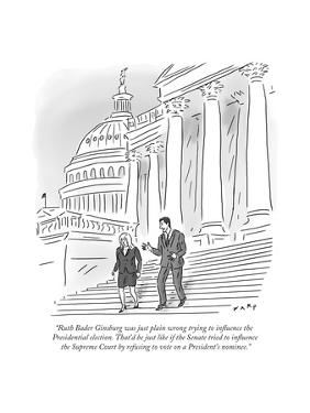 """""""Ruth Bader Ginsburg was just plain wrong trying to influence the Presiden?"""" - Cartoon by Kim Warp"""