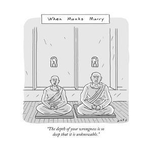 """""""The depth of your wrongness is so deep that it is unknowable."""" - New Yorker Cartoon by Kim Warp"""