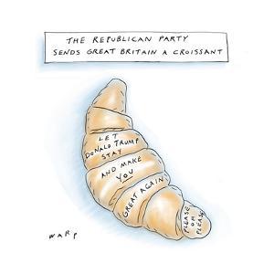 The Republican Part Sends Great Britain A Croissant - Cartoon by Kim Warp