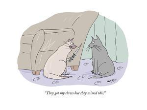 """""""They got my claws but they missed this!"""" - Cartoon by Kim Warp"""