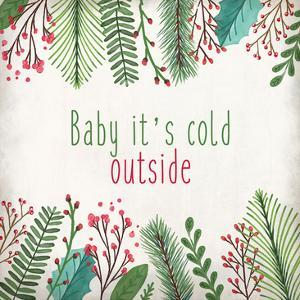Baby Its Cold by Kimberly Allen
