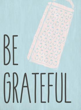 Be Grateful by Kimberly Allen