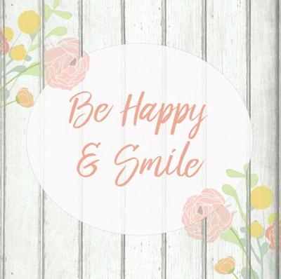 Be Happy and Smile by Kimberly Allen