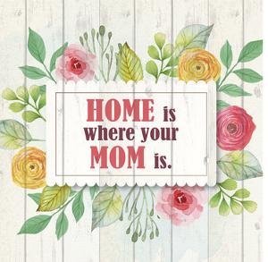 Mom Is Home by Kimberly Allen