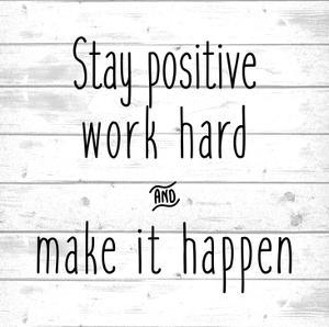 Stay Positive by Kimberly Allen