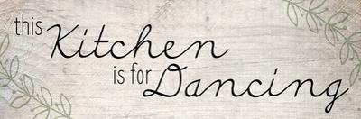 This Kitchen is for Dancing by Kimberly Allen