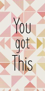 You Got This by Kimberly Allen