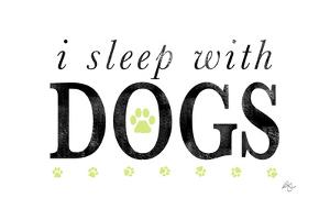 I Sleep with Dogs by Kimberly Glover
