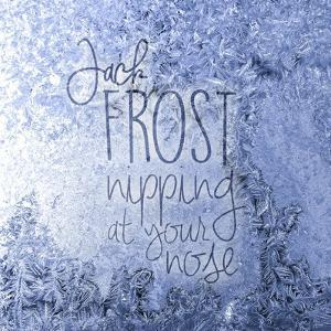Jack Frost Nipping by Kimberly Glover