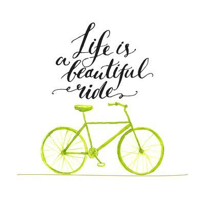 Inspirational Quote - Life is a Beautiful Ride. Handwritten Modern Calligraphy Poster with Green Ha
