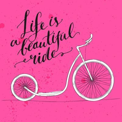 Life is a Beautiful Ride - Modern Handwritten Modern Calligraphy, Inspirational Quote for Card on P