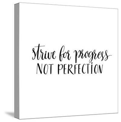Strive for Progress, Not Perfection. Motivational Quote, Modern Calligraphy. Black Text Isolated On by kotoko
