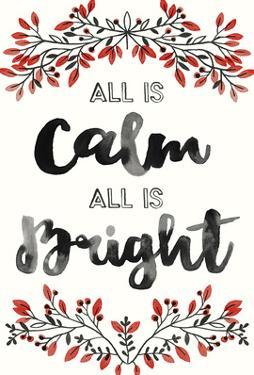 Calm and Bright by Kristine Hegre