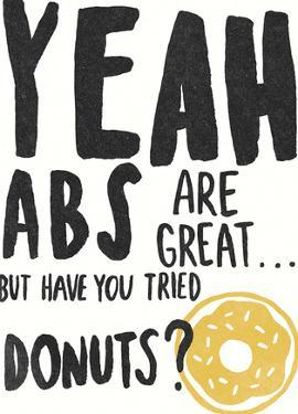 Have You Tried Donuts? by Kristine Hegre
