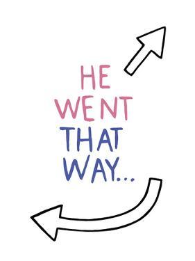 That Way! by Kristine Hegre