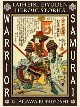 Samurai Kato Yoshiaki by Kuniyoshi Utagawa