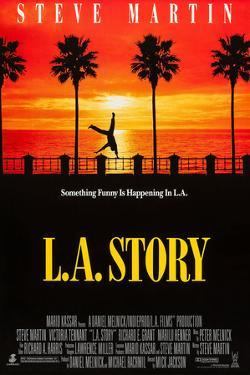 L. A. Story [1991], directed by MICK JACKSON.