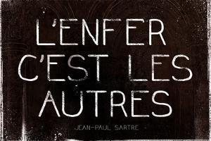 L'Enfer C'Est Les Autres Jean-Paul Sartre Quote Art Print Poster