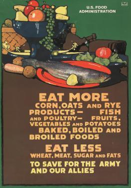"""Eat More Corn, Oats and Rye - To Save For the Army and Our Allies,"" 1918 by L.n. Britton"