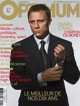 L'Optimum, December 2006-January 2007 - Daniel Craig Est Habillé Par Brioni, Montre Omega