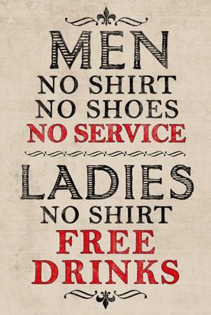 Ladies Free Drinks Men No Service Humor Print Poster