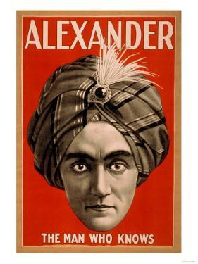 Alexander the Man who Knows Magic Poster by Lantern Press