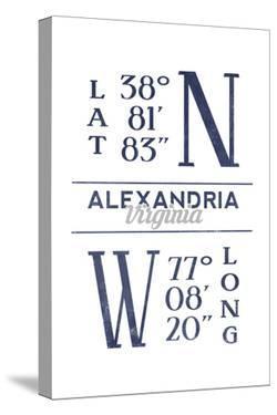 Alexandria, Virginia - Latitude and Longitude (Blue) by Lantern Press