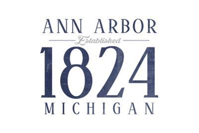Ann Arbor, Michigan - Established Date (Blue) by Lantern Press