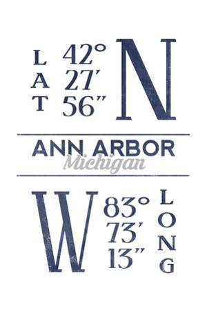 Ann Arbor, Michigan - Latitude and Longitude (Blue) by Lantern Press