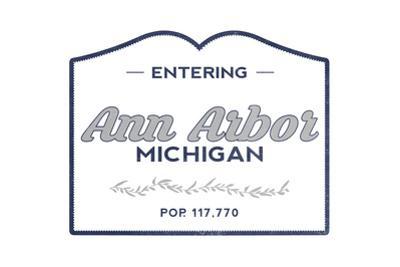 Ann Arbor, Michigan - Now Entering (Blue) by Lantern Press