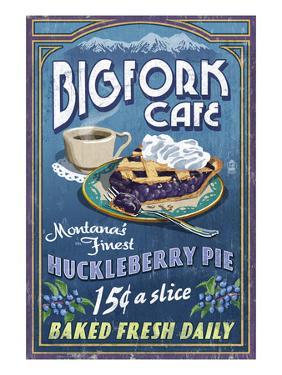 Bigfork, Montana - Huckleberry Pie Sign by Lantern Press