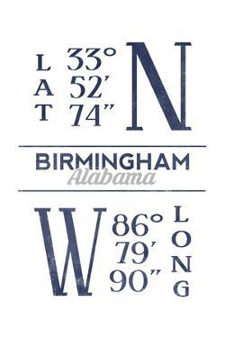 Birmingham, Alabama - Latitude and Longitude (Blue) by Lantern Press