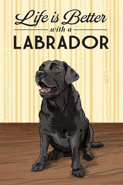 Black Lab - Life is Better by Lantern Press