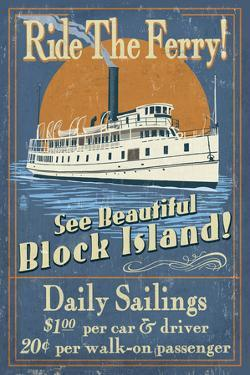 Block Island, Rhode Island - Ferry Ride Vintage Sign by Lantern Press