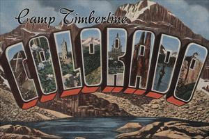 Camp Timberline, Colorado - Large Letter Scenes by Lantern Press