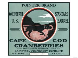 Cape Cod, Massachusetts - Pointer Brand Cranberry Label by Lantern Press
