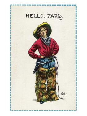 Comic Cartoon - Cowgirl Saying Hello, Pard by Lantern Press