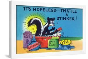 Comic Cartoon - Skunk Bathing; It's Hopeless, I'm Still a Stinker by Lantern Press