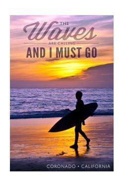 Coronado, California - the Waves are Calling - Surfer and Sunset by Lantern Press