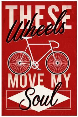 Cycling Moves My Soul - Screenprint Style by Lantern Press