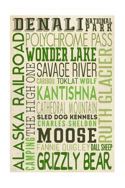 Denali National Park, Alaska - Typography (Version 2) by Lantern Press