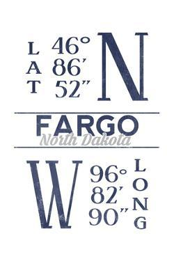 Fargo, North Dakota - Latitude and Longitude (Blue) by Lantern Press
