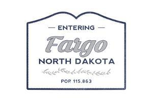 Fargo, North Dakota - Now Entering (Blue) by Lantern Press