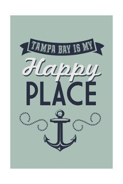 Florida - Tampa Bay is My Happy Place by Lantern Press