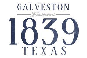 Galveston, Texas - Established Date (Blue) by Lantern Press