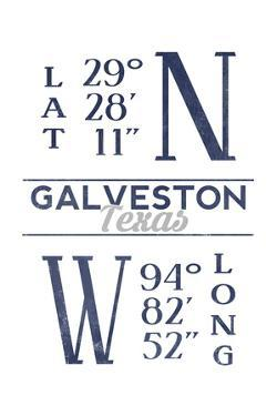 Galveston, Texas - Latitude and Longitude (Blue) by Lantern Press
