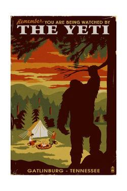 Gatlinburg, Tennessee - Youre Being Watched by the Yeti by Lantern Press